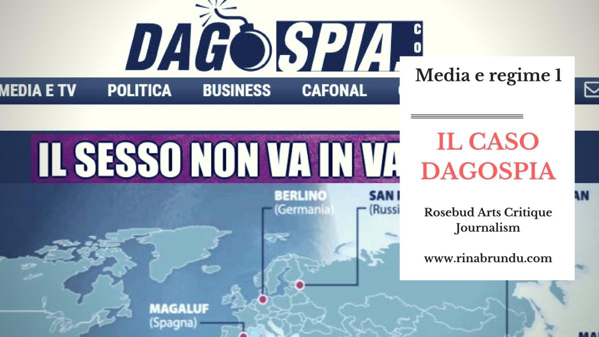 Media e regime (1)  – Il Caso Dagospia