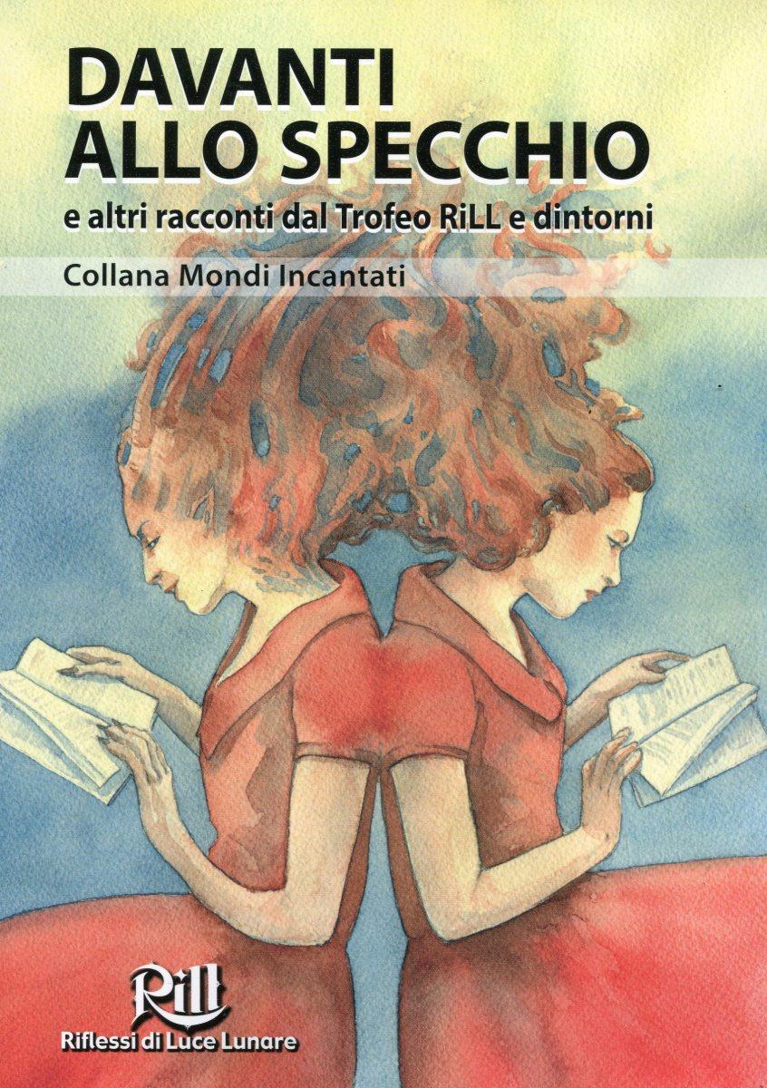"""AA VV  """"Davanti allo specchio"""" - Davide Camparsi """"Tra cielo e terra"""""""