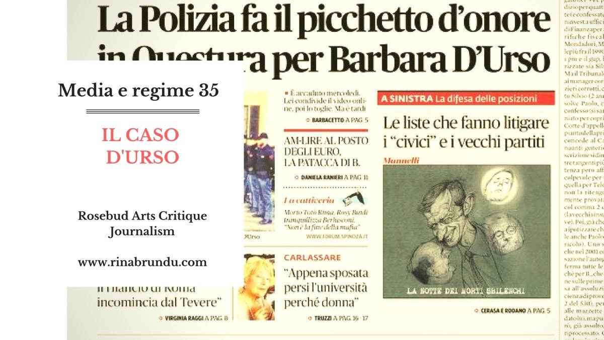 Media e regime (35) – Il Caso D'Urso. 2017 Annus Horribilis. Dopo i Carabinieri ci siamo fottuti l'onore della Polizia…